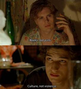 Culture, not violence. The Dreamers, Movie Quotes | French ...