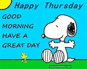 Happy Thursday, Good Morning Have A Great Day thursday ...