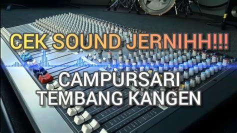 Download your search result mp3, or mp4 file on your mobile, tablet, or pc. JERNIHH!!🔉CAMPURSARI cek sound jernih🔉 TEMBANG KANGEN ...