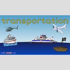 Transportation Vehicles (air And Water) Spelling Vocabulary Chantsong For Kids Youtube