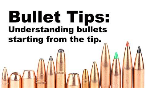bullet tips understanding bullets starting   tip fog ammo