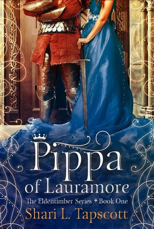 Pippa Of Lauramore by Book Review Pippa Of Lauramore Eldentimber 1 By Shari