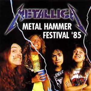 Metallica - Metal Hammer Festival´85 [bootleg] (1985 ...