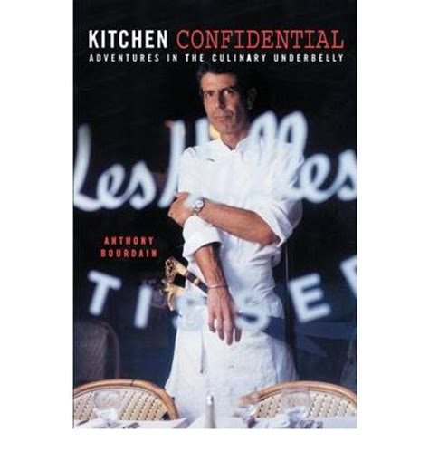 Kitchen Confidential Book Depository by Kitchen Confidential Adventures In The Culinary