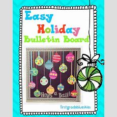First Grade Blue Skies Christmas Crafts In The Classroom Easy Bulletin Board
