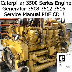 Caterpillar Engine 3500 Series 3508 3512 3516 Service