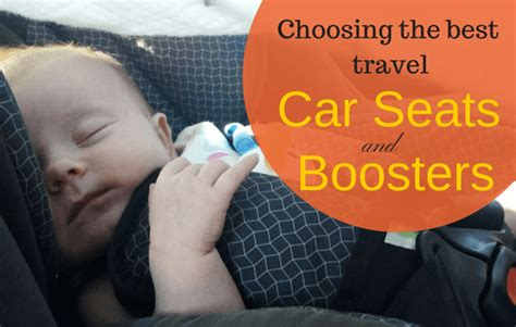 Guide To The Best Travel Car Seats And Best Travel Booster