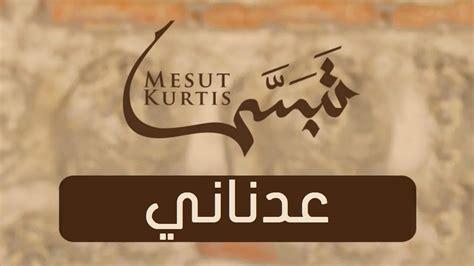 Mesut Kurtis Bahasa Indonesia