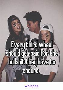 17 Best images ... Funny 3rd Wheel Quotes