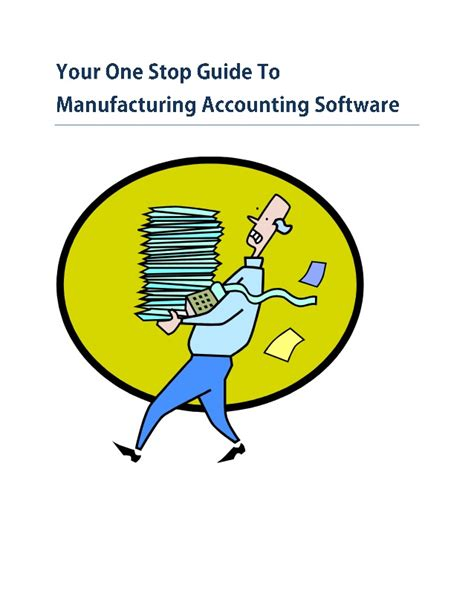 your one stop your one stop guide to manufacturing accounting software