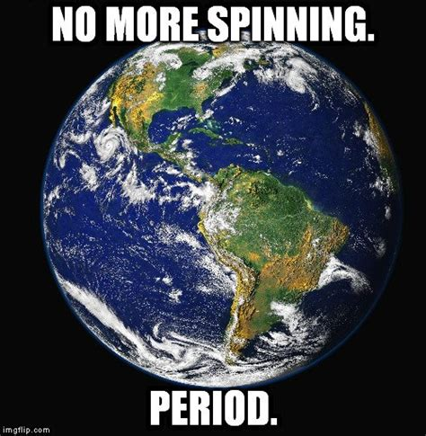 Earth Meme - what would happen if the earth stopped spinning 187 science abc