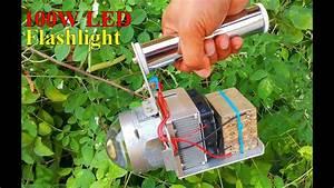 Diy 100w Led Flashlight   U0e17 U0e33 U0e44 U0e1f U0e09 U0e32 U0e22 Led 100w