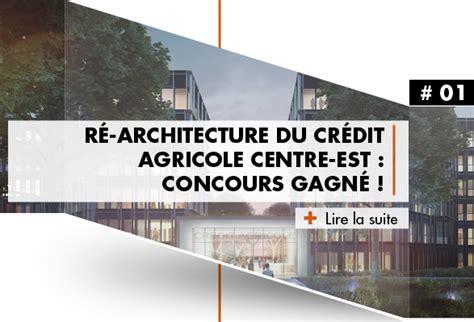 siege credit agricole centre est archigroup ré architecture du crédit agricole centre est
