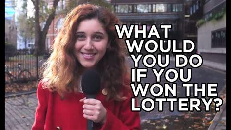 lottery won would