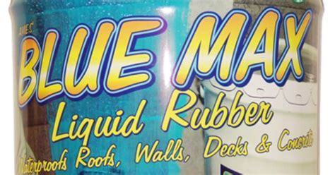 I'm Blue Max Liquid rubber. I stretch up to 700%. I am