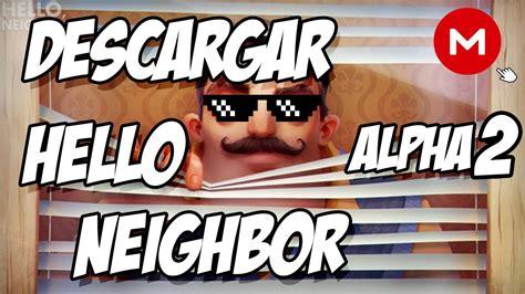 descargar hello neighbor alpha 2 64 bits