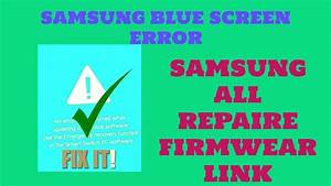 Samsung Blue Screen