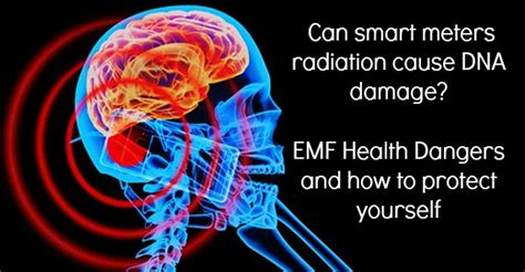 Can Smart Meters Radiation Cause Dna Damage? Emf Health