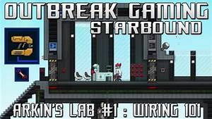 Starbound - Arkin U0026 39 S Lab  1  Wiring 101