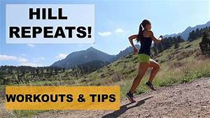 Hill Repeat Workouts For All Runners