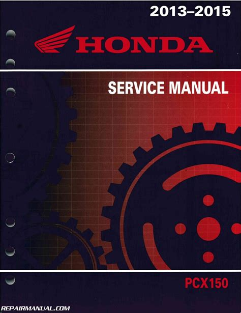 2013 2015 honda pcx150 scooter service manual by repairmanual ebay
