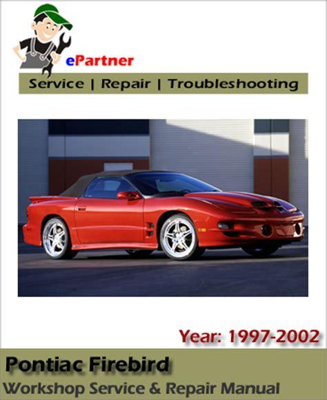 free download parts manuals 2001 pontiac firebird electronic throttle control pontiac firebird service repair manual 1997 2002 automotive service repair manual