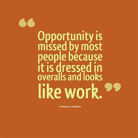 famous opportunity quotes  opportunity sayings