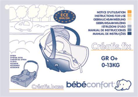 notice siege auto babideal mode d 39 emploi bebe confort creatis fix siège auto