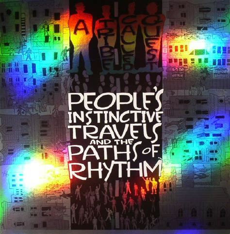 A Tribe Called Quest People S Instinctive Travels & The