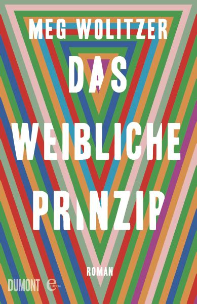 Das weibliche Prinzip - (Meg Wolitzer) - 978-3-8321-8424-7 | DuMont Buchverlag