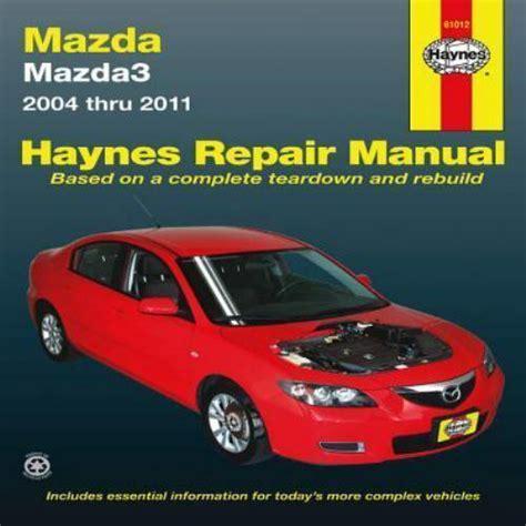 free auto repair manuals 2008 mazda mazda3 spare parts catalogs 2004 2011 haynes mazda mazda3 repair manual 1563929155 ebay