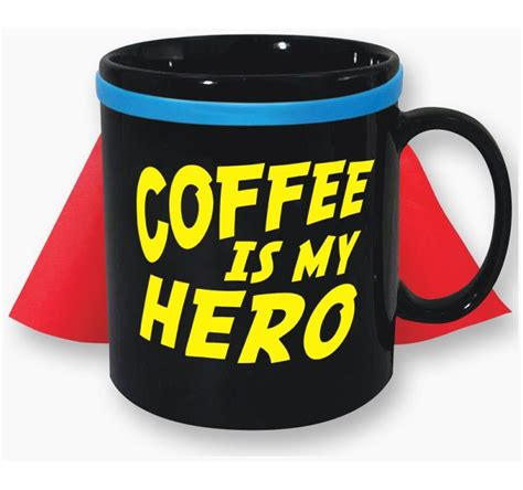 Hero coffee makes it possible to make a difference in a veteran's life by simply doing something that you're already doing every day.having a cup of coffee! Coffee Is My Hero 30oz. Caped Mug - PartyBell.com