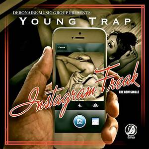 Instagram Freak [Explicit] by Young Trap on Amazon Music ...