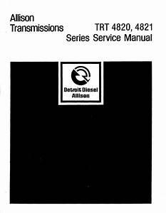 Allison Trt 4820 4821 Series Service Manual For