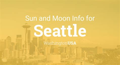 sun moon times today seattle washington usa