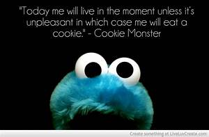 Cookie Monster With Cute Or Funny Quotes. QuotesGram