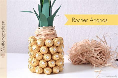 ideen für muttertag ideen zum muttertag rocher ananas geschenke