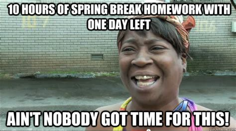 Spring Break Over Meme - spring break memes