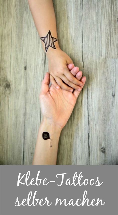 sch 246 ner kleben tattoos selber machen diy tattoos