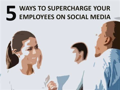 social media marketing courses toronto 5 ways to supercharge your employees on social media