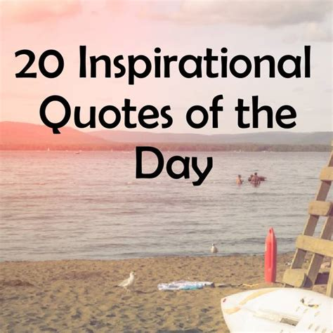Positive Quote Of The Day 20 Inspirational Quotes Of The Day Word Quote