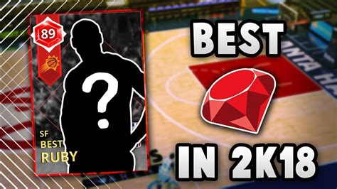 The Best Ruby Card That You Can Buy In Nba 2k18 Myteam
