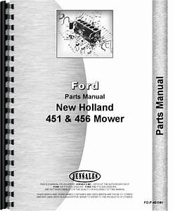 New Holland 451 456 Sickle Bar Mower Parts Manual  Fo