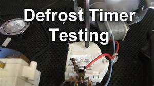 How To Test Your Defrost Timer