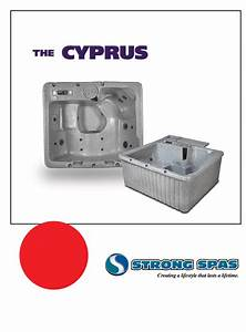 Strong Pools And Spas Hot Tub The Cyprus User Guide