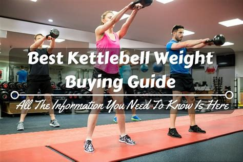 kettlebell weight buying guide