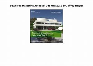 Download Mastering Autodesk 3ds Max 2013 By Jeffrey Harper