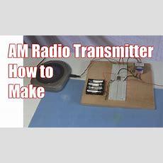 How To Make Am Radio Transmitter Youtube