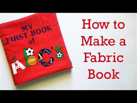 how to make a with cloth how to make a fabric book for a baby or child youtube