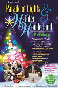 Christmas Lights In San Rafael Ca 2018 Winter Wonderland Snow Sledding Parade Of Lights